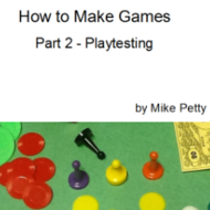 How to Make Games - Part 2 - Playtesting