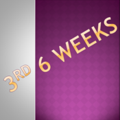 3rd 6 weeks