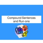 Run-Ons, Fragments, and Compound Sentences