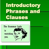 Introductory Phrases, Clauses, and Complex Sentences