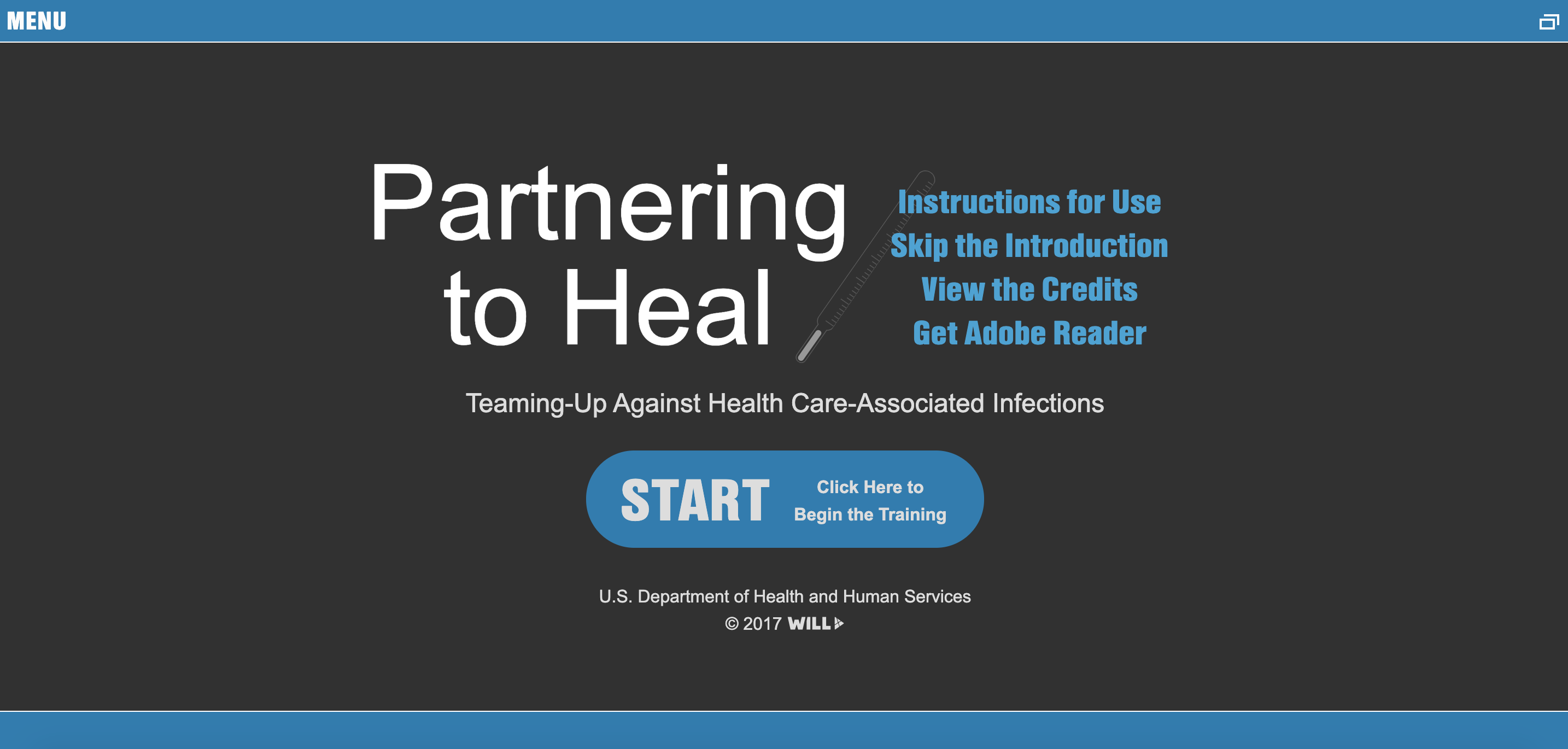 Partnering to Heal: Teaming Up Against Healthcare-Associated InfectionsSource: Partnering to Heal: Teaming Up Against Healthcare-Associated Infections. (n.d.). Retrieved from https://health.gov/hcq/trainings/partnering-to-heal/index.html