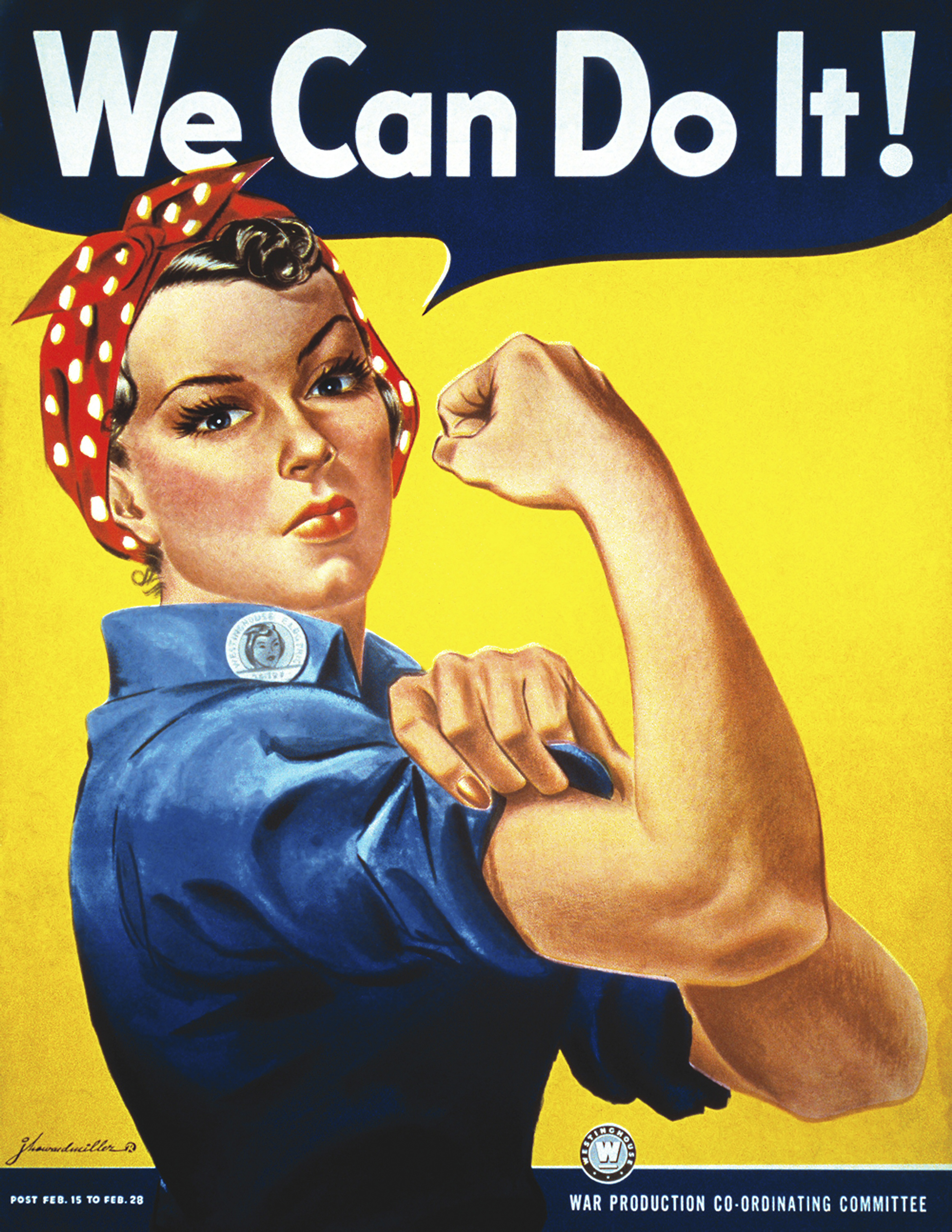 """Poster of Rosie the Riveter, who has her sleeves rolled up and is flexing her bicep, with a speech bubble saying, """"We can do it!"""""""