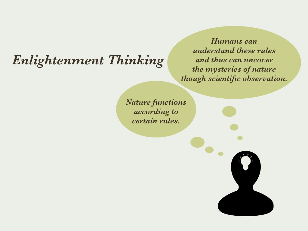enlightment thinkers It's important to stress that the enlightenment thinkers weren't exactly sticking to the ideals of others and the extremes of enlightenment thought, such as a rejection of the church, have .