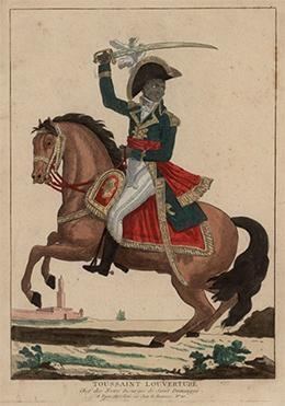 """An 1802 portrait shows Toussaint L'Ouverture, """"Chef des Noirs Insurgés de Saint Domingue"""" (""""Leader of the Black Insurgents of Saint Domingue""""), mounted and armed in an elaborate uniform."""