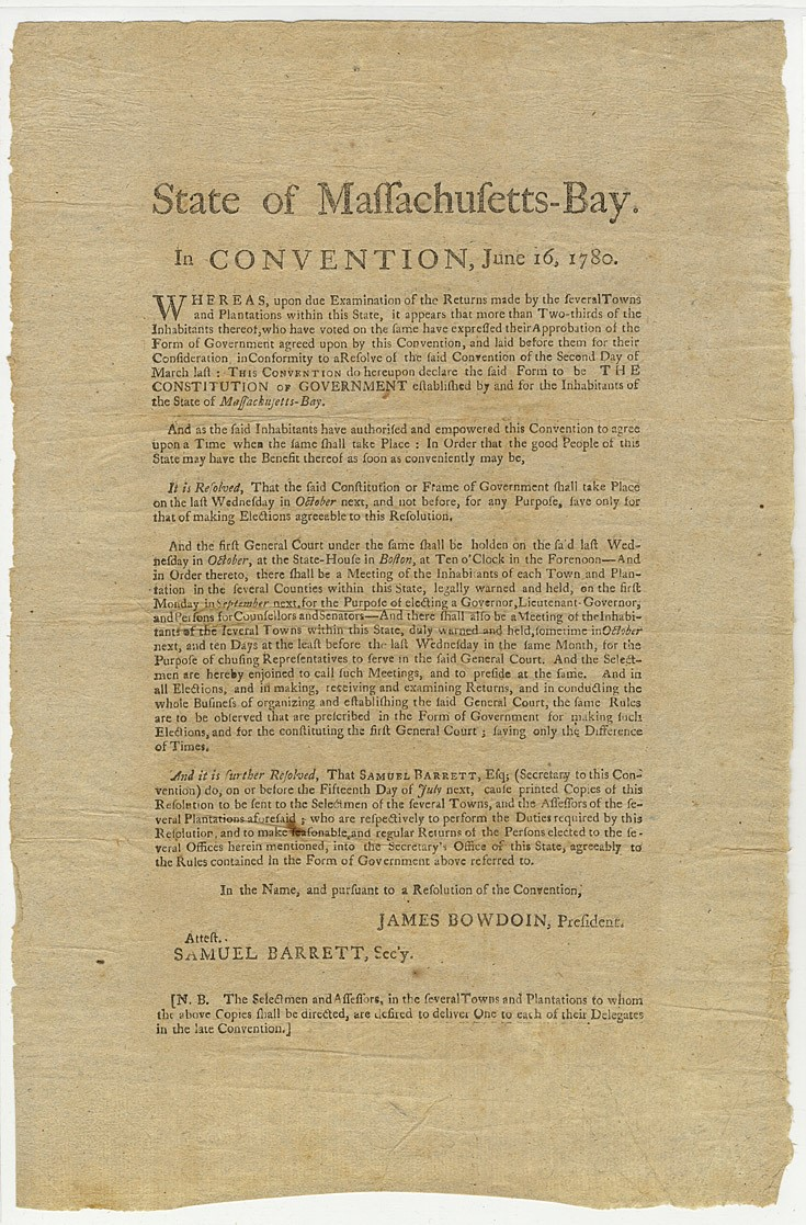Broadside declaring the ratification of the Massachusetts constitution, 1780. The Massachusetts constitution adhered to more conservative principles than the Pennsylvania constitution.