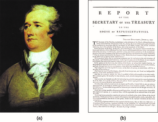 "As the first Secretary of the Treasury, Alexander Hamilton (a), shown here in a 1792 portrait by John Trumbull, released a series of reports, including a ""Report on Public Credit"" (b) in January 1790, envisioning that the federal government would play a significant role in economic and monetary policy."
