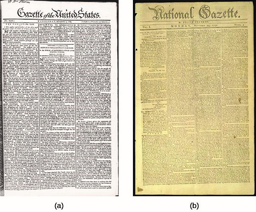 Here, the front page of the Federalist Gazette of the United States from September 9, 1789 (a), is shown beside that of the oppositional National Gazette from November 14, 1791 (b). The Gazette of the United States featured articles, sometimes written pseudonymously or anonymously, from leading Federalists like Alexander Hamilton and John Adams. The National Gazette was founded two years later to counter their political influence.