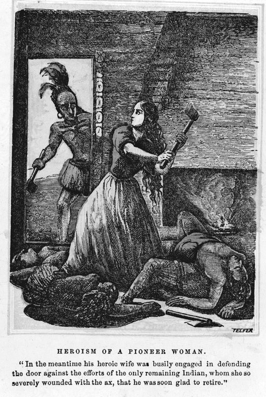 Heroism of a Pioneer Woman, 1791. This illustration accompanied the story of an Indian attack on John Merrill's homestead in Kentucky in 1791. Merrill's wife reportedly killed five of the attackers with an axe.