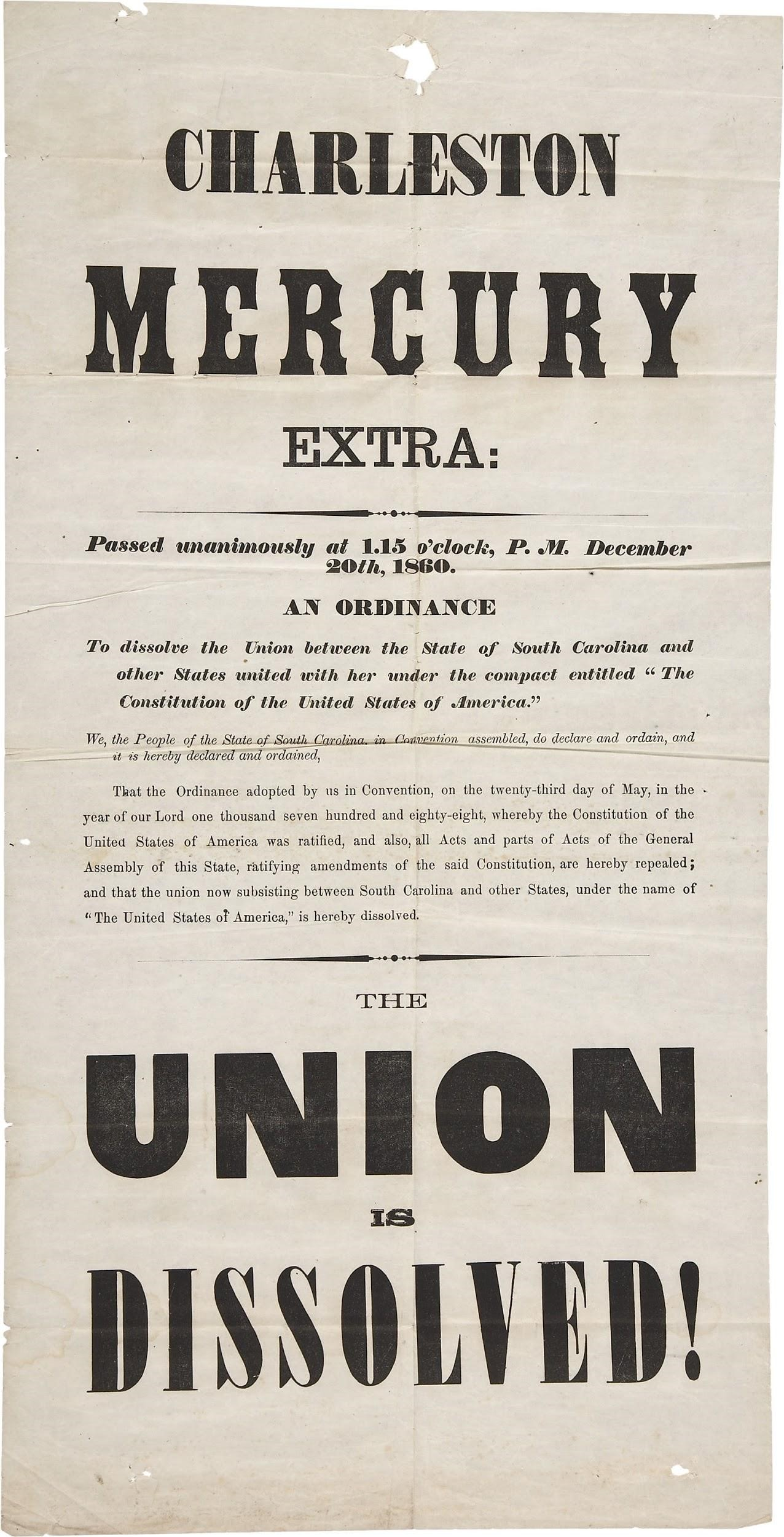 The Charleston Mercury announces South Carolina's secession from the Union, December 20, 1860.
