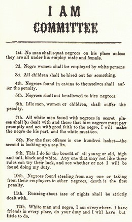 The Ku Klux Klan posted circulars such as this 1867 West Virginia broadside to warn blacks and white sympathizers of the power and ubiquity of the Klan.