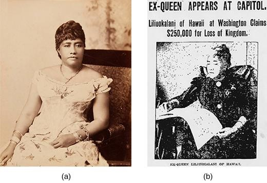 Queen Liliuokalani of Hawaii (a) was unhappy with Hawaii's one-sided trade agreement with the United States (b), but her protests were ended by an American-led revolt in 1893.