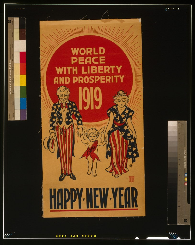 """A poster showing Uncle Sam and Lady Liberty ushering in the new year by escorting a New Year's baby wearing a sash labeled """"1919""""."""