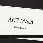 Pre-Algebra Subsection of the ACT Test