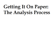 Getting It On Paper: The Analysis Process