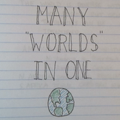 """Many """"Worlds"""" in One"""