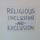 Religious Inclusion and Exclusion