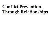 Conflict Prevention Through Relationships