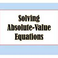 6.1 Solving Absolute Value Equations (due for ALL STUDENTS on MON May13)