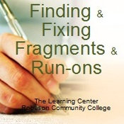 Finding & Fixing Sentence Fragments & Run Ons