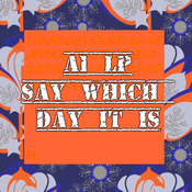 A1 LP - Say Which Day It Is