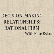 Decision Making Relationships: Rational Firm