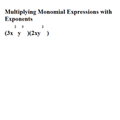 Multiply Monomial Expressions with Exponents