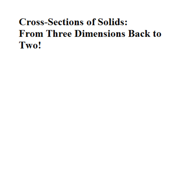 Cross Sections of Solids
