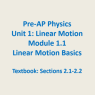 Module 1.1 - Linear Motion Basics