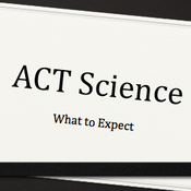 What to Expect on the ACT Science Test