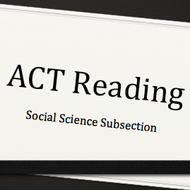 ACT Reading: Social Science Subsection