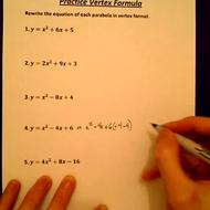 Practice Converting to Vertex Formula