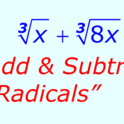 Adding/Subtracting Radicals