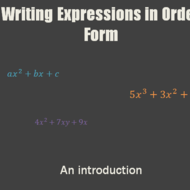 Writing Expressions in Ordered Form