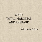 Cost: Total, Marginal and Average