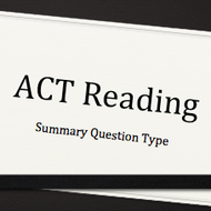ACT Reading: Summary Question Type