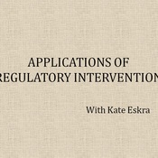 Applications of Regulatory Intervention