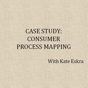 Case Study: Consumer Process Mapping