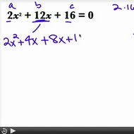 Factoring Quadratic Equations when a ≠ 1