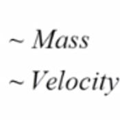 Mass, Velocity, & Momentum