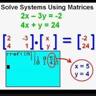 Lesson 2-6 Solving Systems Using Matrices