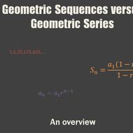 Geometric Sequences versus Geometric Series