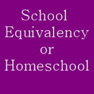 School Equivalency or Homeschool