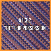"A1 3.2 - ""De"" for possession"