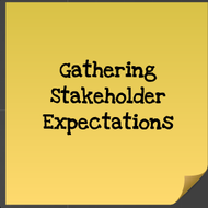 Gathering Stakeholder Expectations