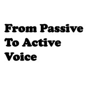 Making the Passive Voice Active