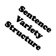 Sentence Variety: Sentence Structure