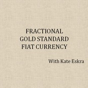 Fractional Gold Standard/Fiat Currency