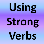 Using Strong Verbs