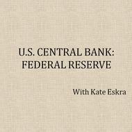 U.S. Central Bank: Federal Reserve