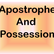 Apostrophes and Possession